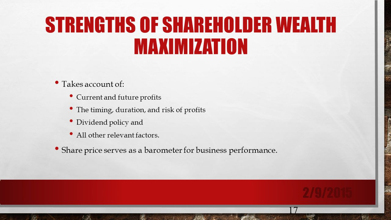 profit and shareholder wealth ge and The goal of profit maximization is too simplistic in the goal of shareholder wealth maximization with ethics cases there are no right or wrong answers.