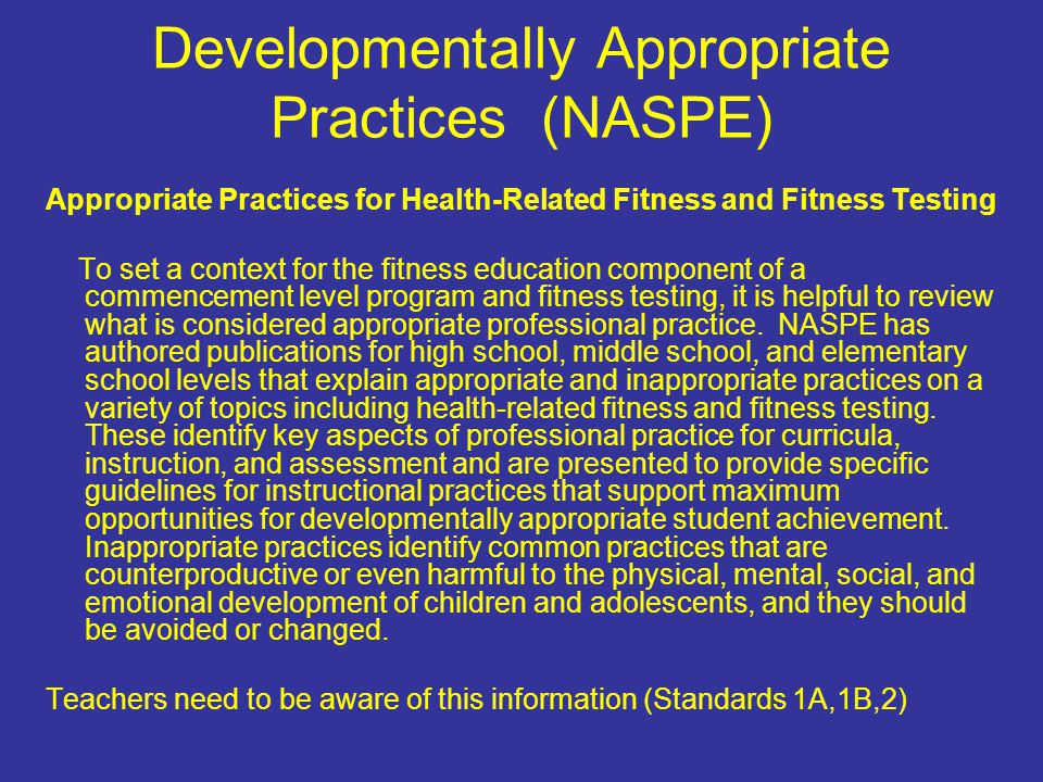 a detailed description of developmentally appropriate practice Introduction to developmentally appropriate practice  m any factors influence the quality of an early childhood program, including, but not limited to, the extent to which knowledge about how children develop and learn is applied in program practices.