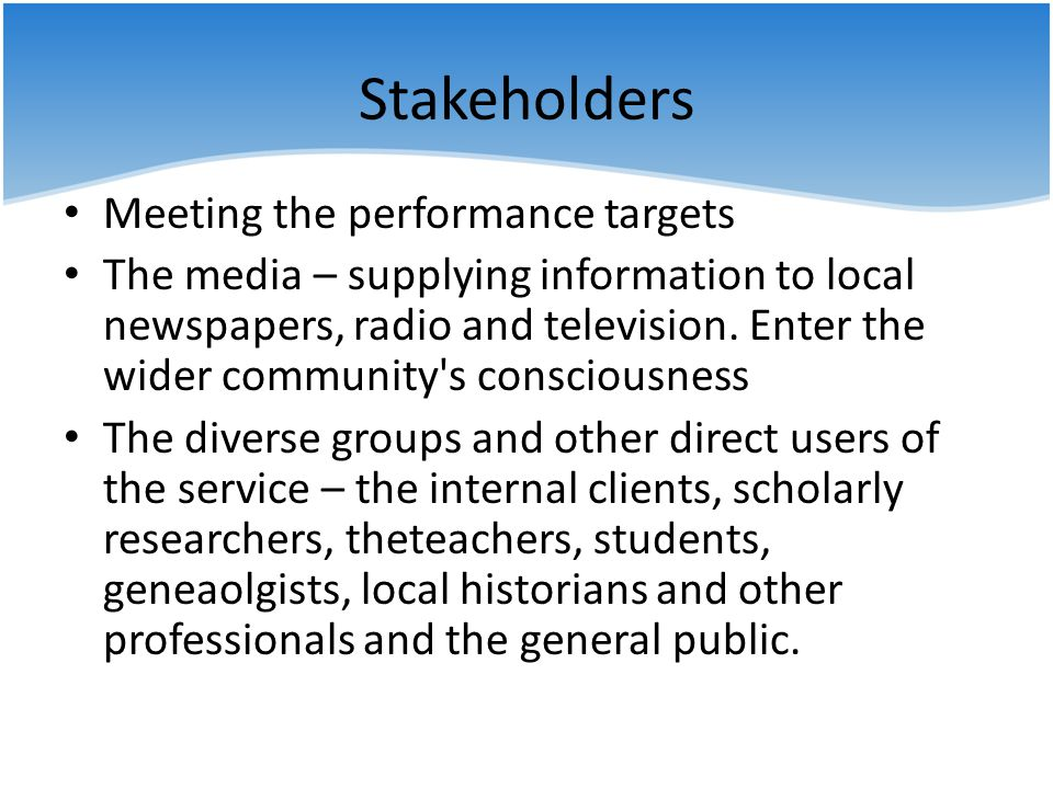 Stakeholders Meeting the performance targets