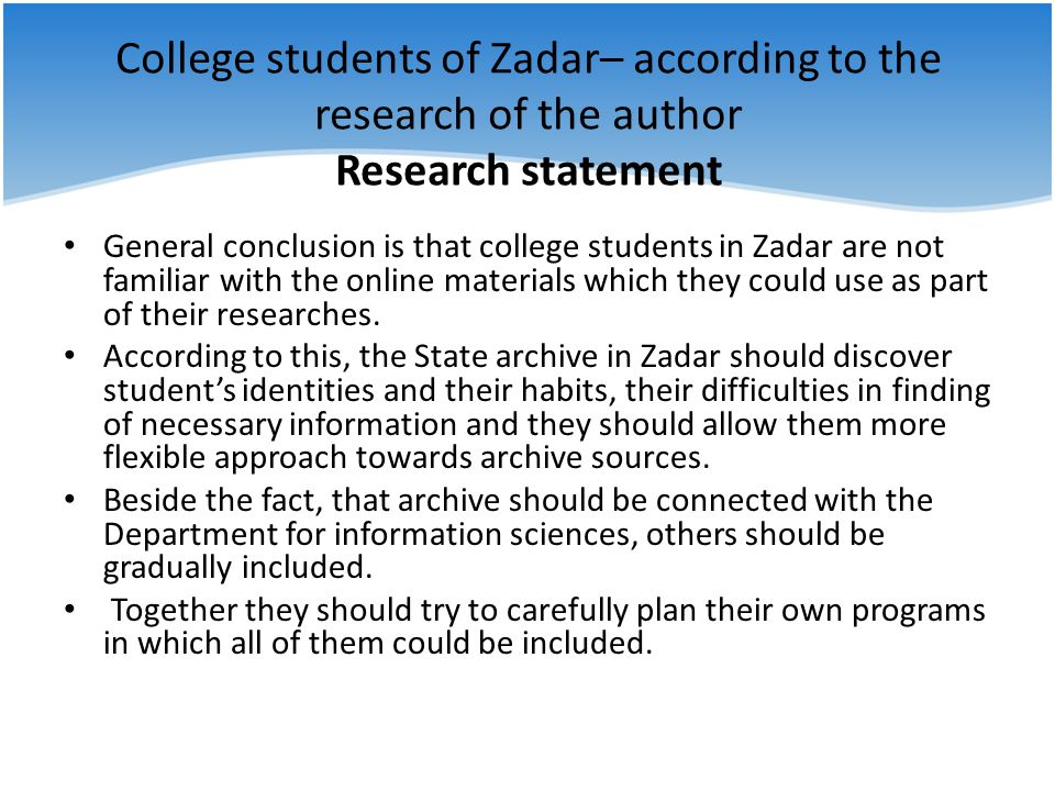 College students of Zadar– according to the research of the author Research statement