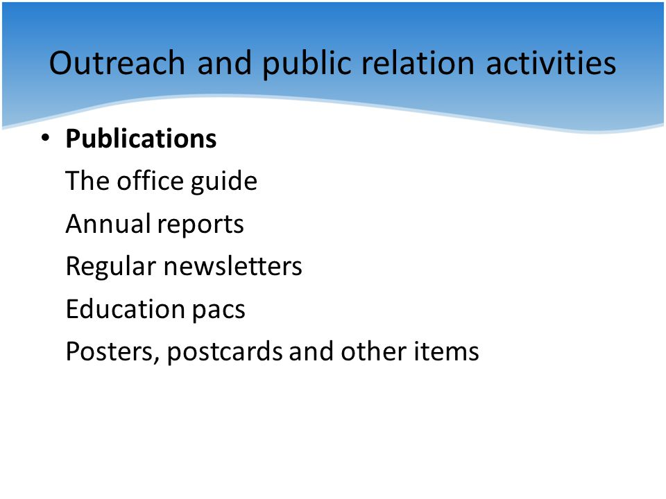 Outreach and public relation activities