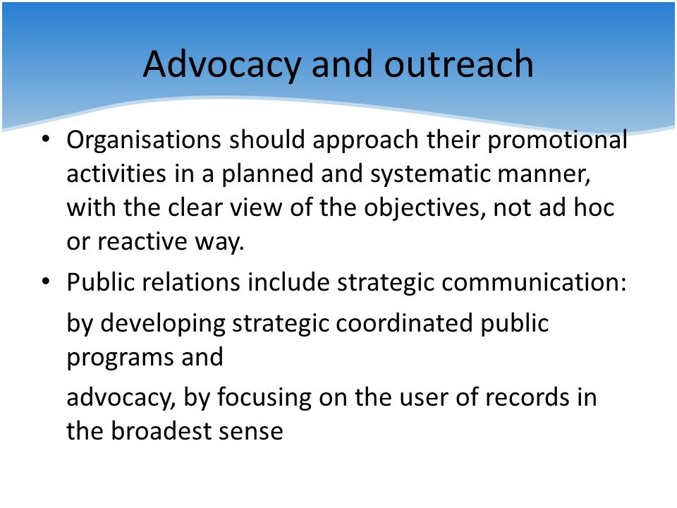 Advocacy and outreach