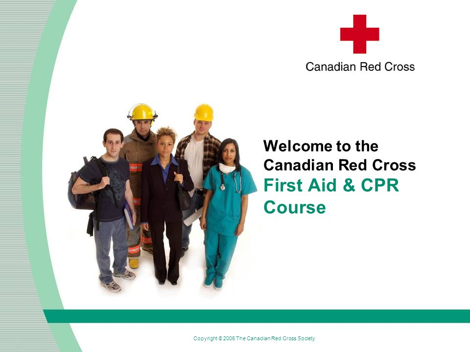 Welcome to the Canadian Red Cross First Aid & CPR Course - ppt ...