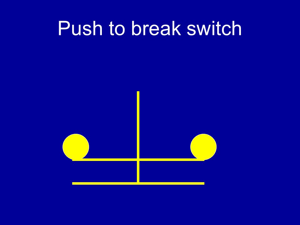 Push To Break Switch on Single Pole Double Throw Switch