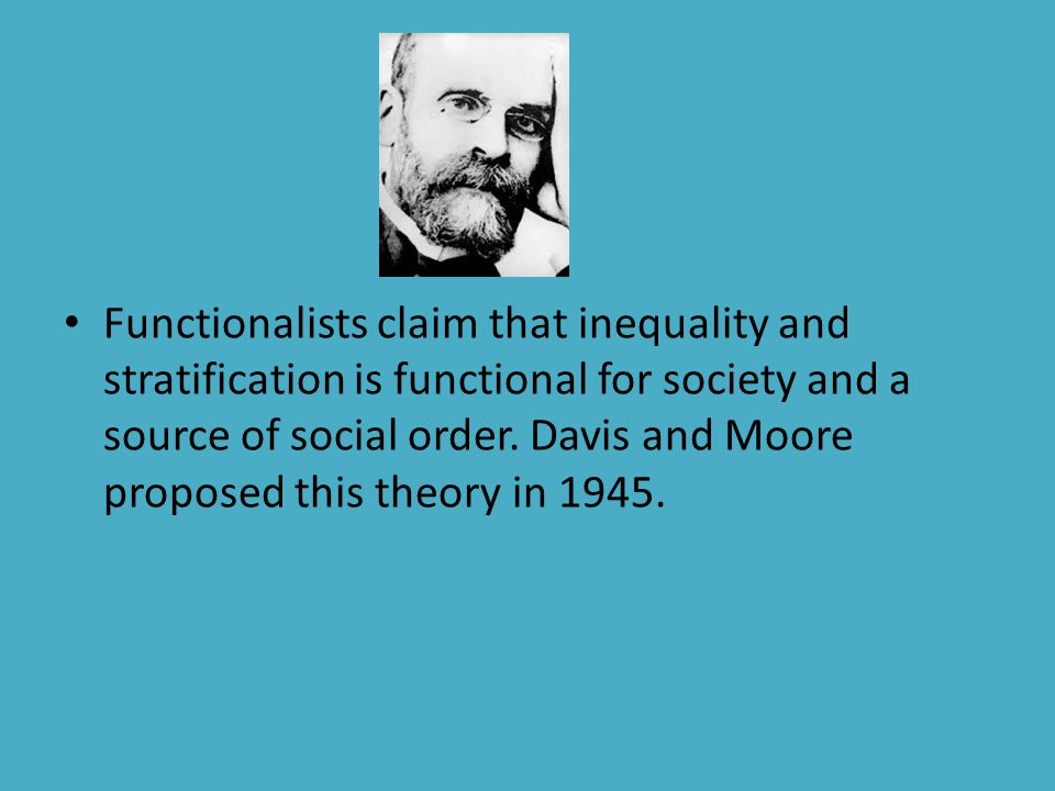 davis-moore thesis The author examines the 1945 and 1948 versions of the davis-moore  functionalist theory of stratification the analysis explores the basic postulates,.