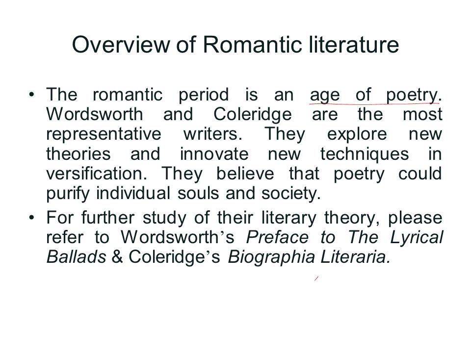an overview of romantic poetry Notes: some of the best regarded poets of the time were in fact women,  romantic poems habitually endow the landscape with human life, passion, and expressiveness.
