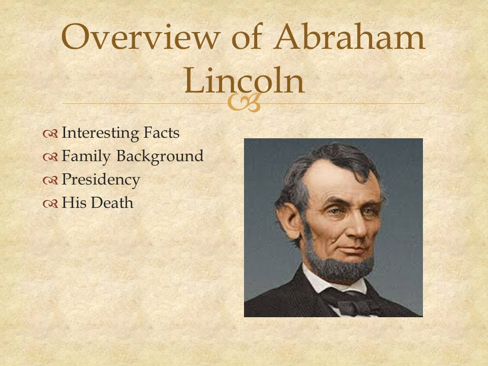 The life of abraham lincoln and the effects of his presidency