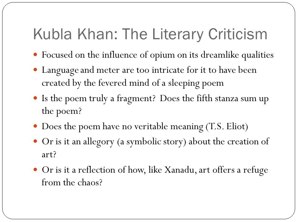 critical analysis of kubla khan by s t coleridge essay Technical analysis of kubla khan literary devices and the technique of samuel taylor coleridge.