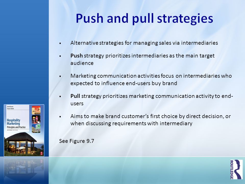 Strategy used for its marketing intermediaries