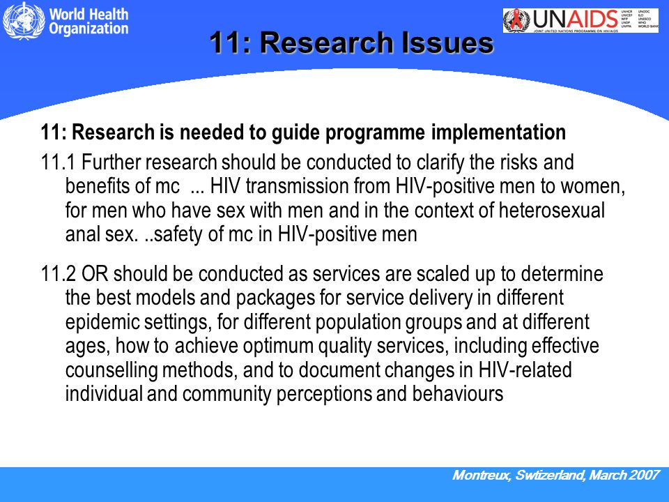 11: Research Issues 11: Research is needed to guide programme implementation.
