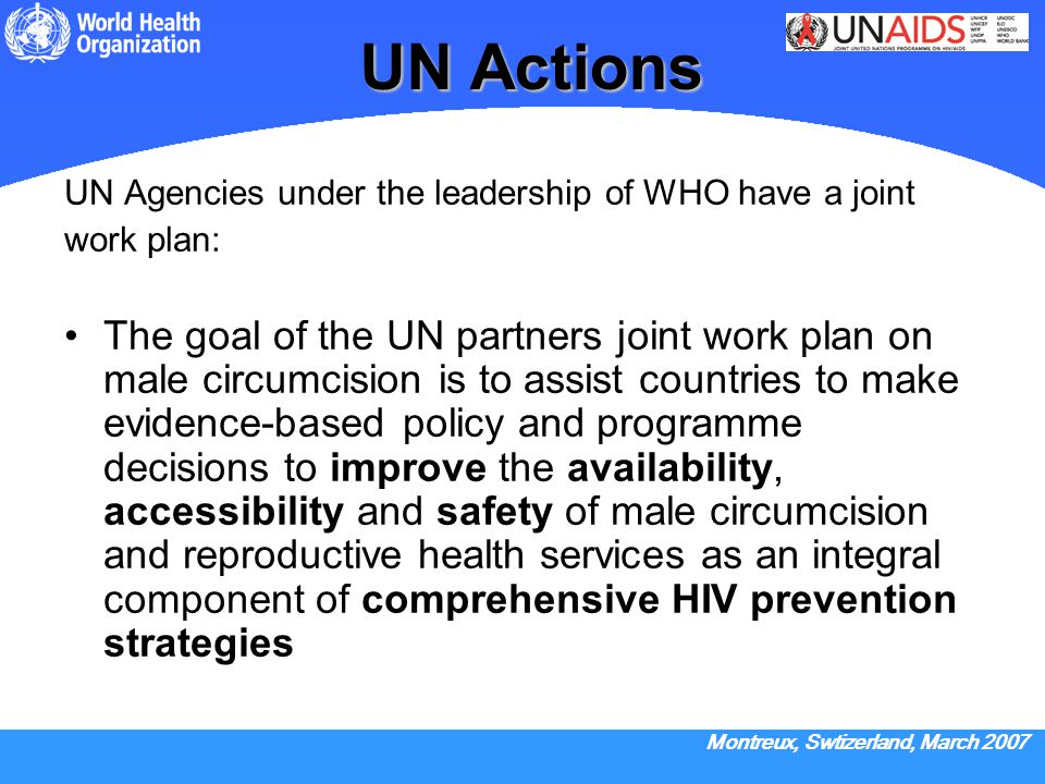UN Actions UN Agencies under the leadership of WHO have a joint. work plan: