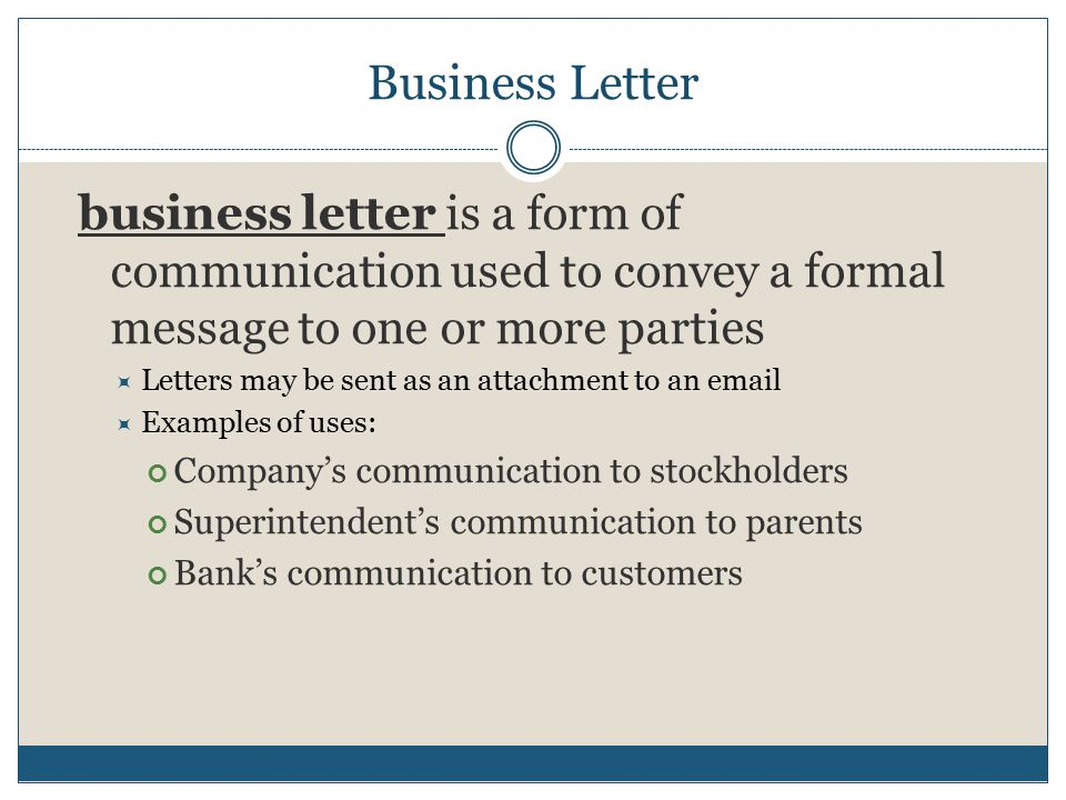 Business Letter Is A Form Of Communication Used To Convey Formal Message