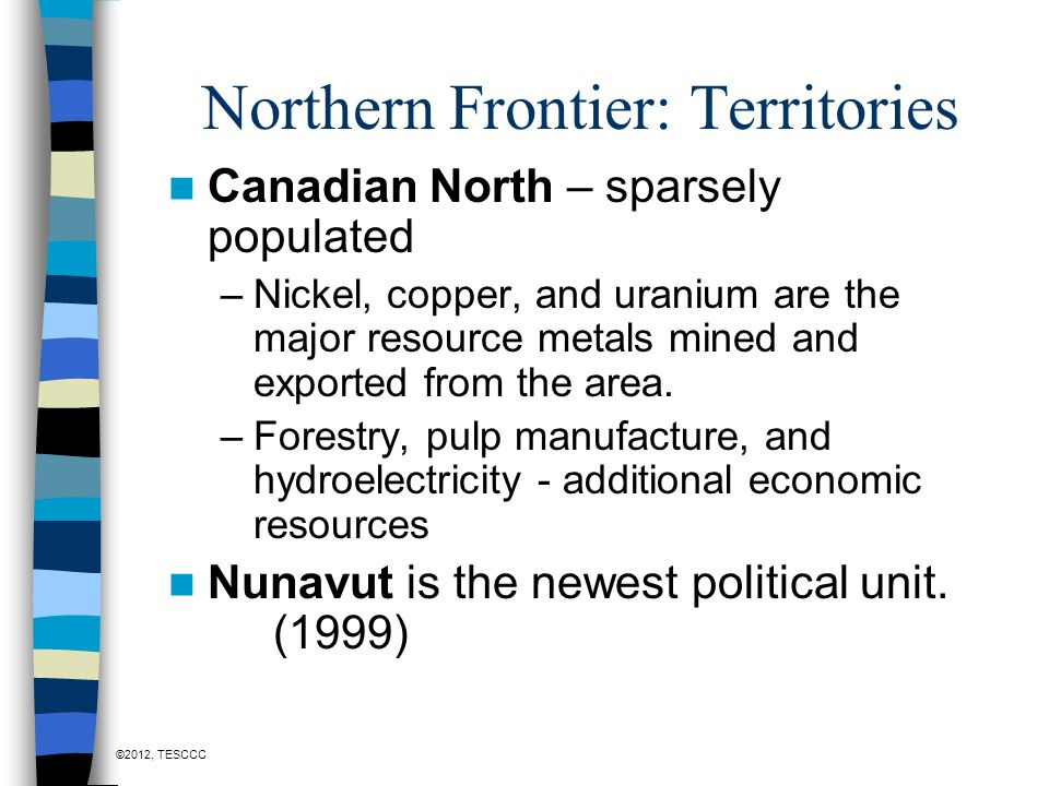 Northern Frontier: Territories