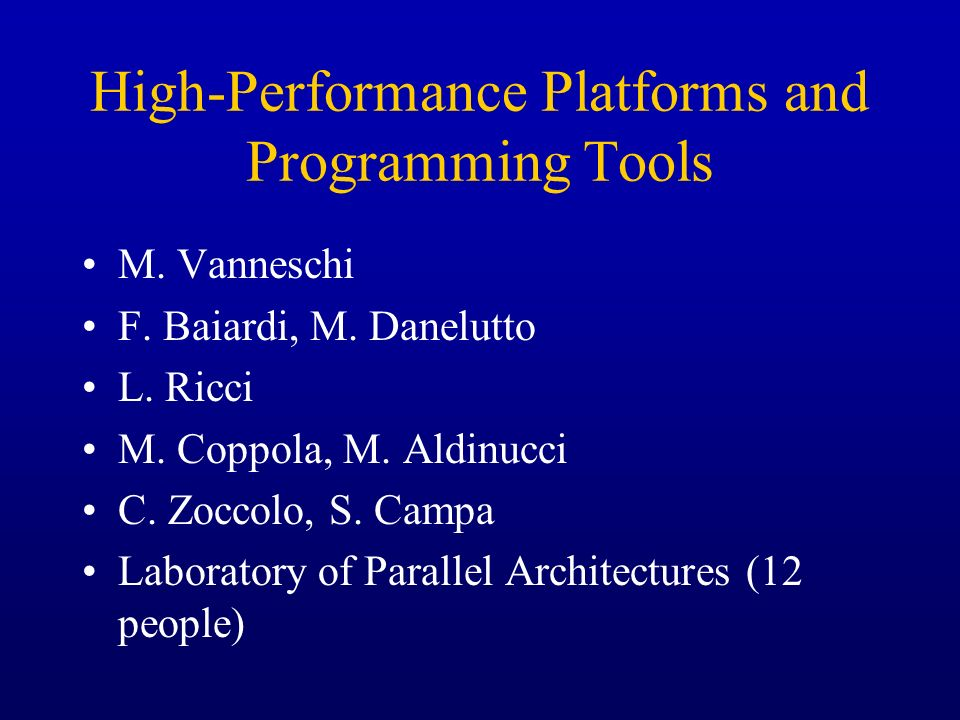 High-Performance Platforms and Programming Tools