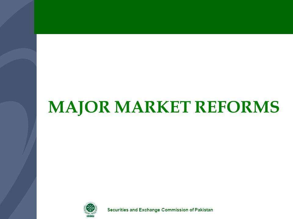 MAJOR MARKET REFORMS
