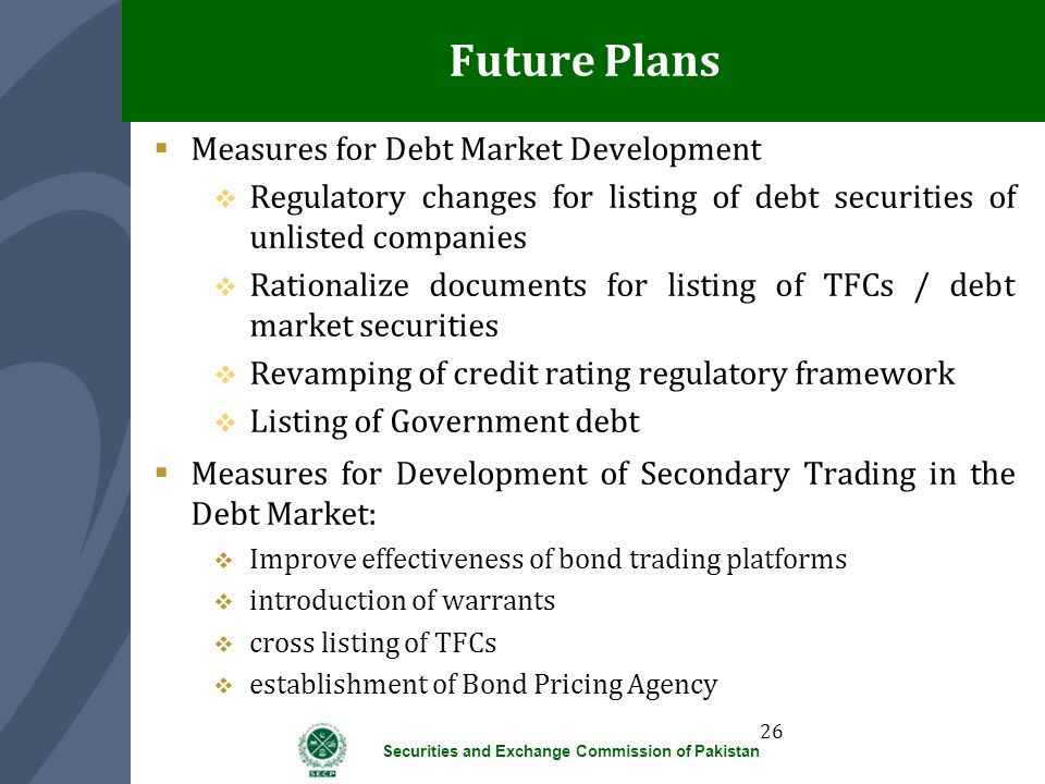 Future Plans Measures for Debt Market Development
