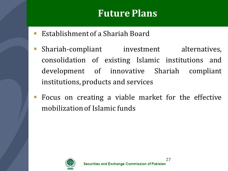 Future Plans Establishment of a Shariah Board