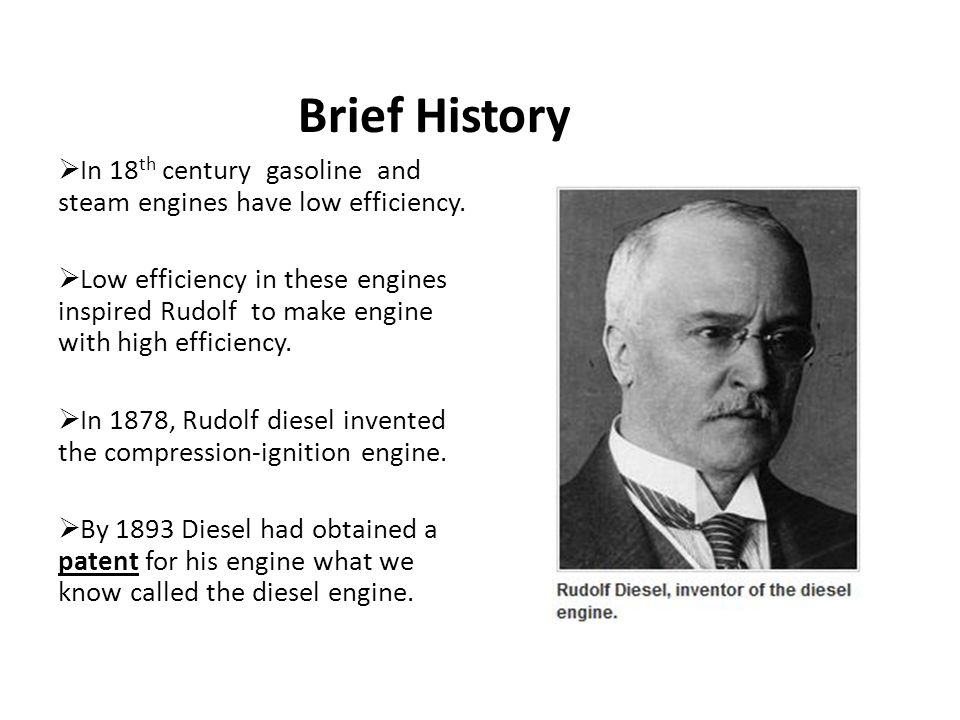 Brief History In 18th century gasoline and steam engines have low efficiency.