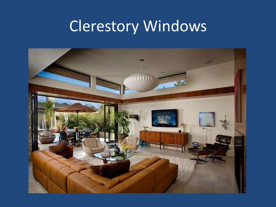 Objective critique window styles and treatments for Clerestory windows cost