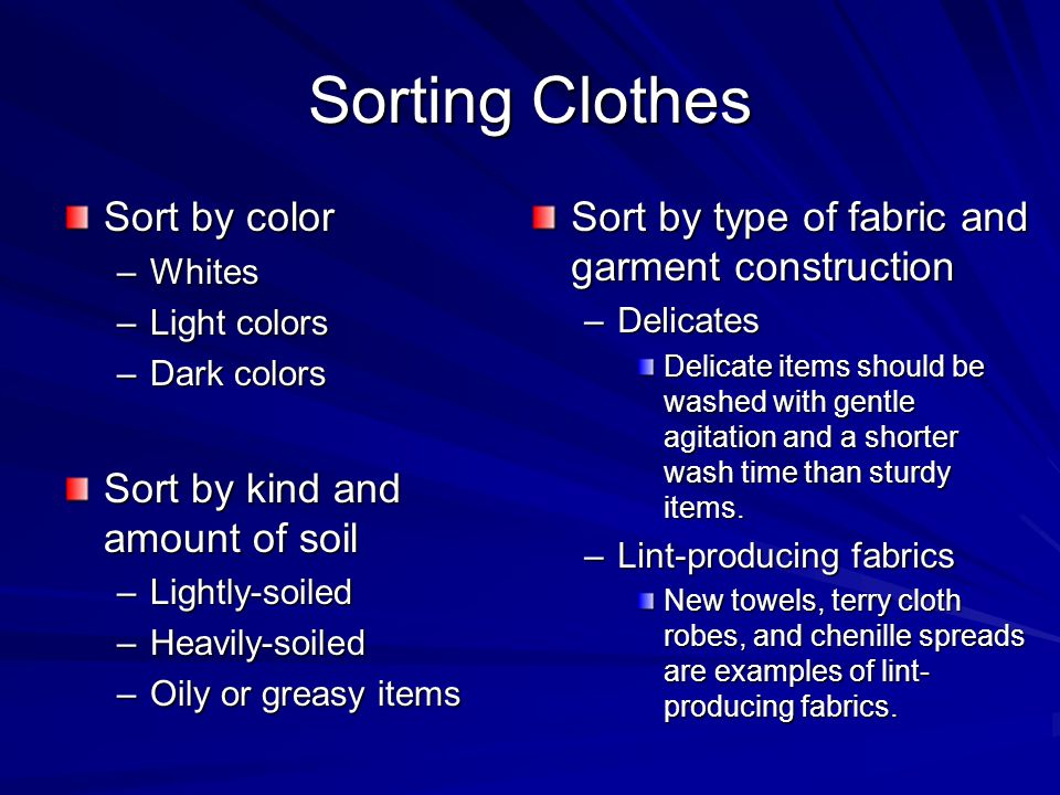 Clothes Sorting By Color ~ Chapter caring for clothes ppt download