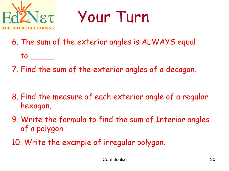 Our lesson polygons confidential ppt download - Sum of exterior angles of polygon ...