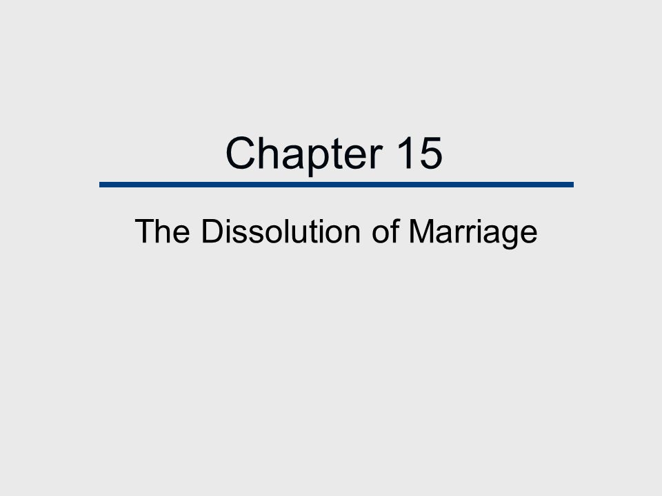 The Dissolution of Marriage
