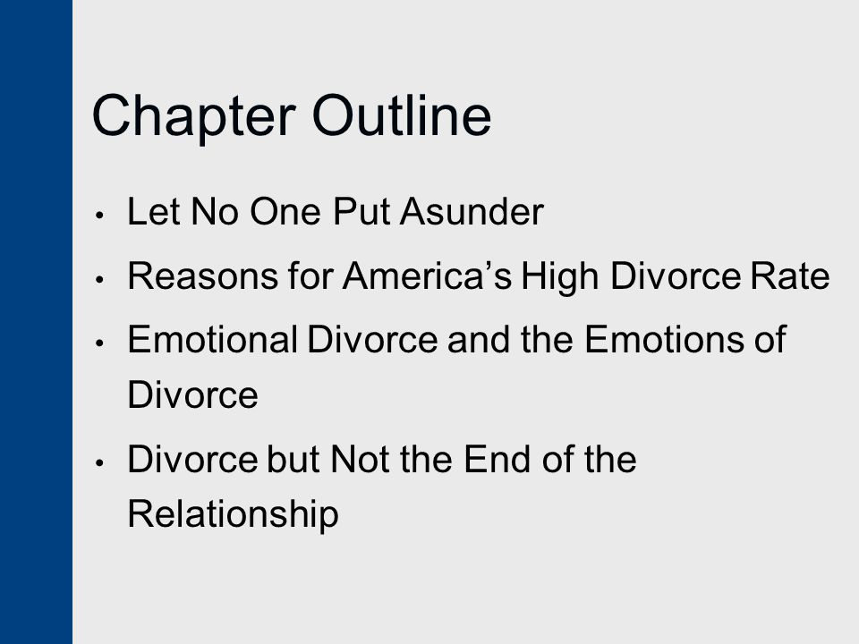 Chapter Outline Let No One Put Asunder