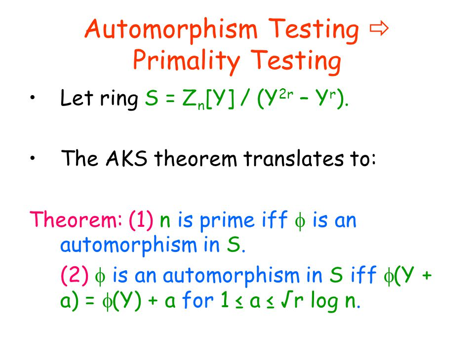 aks primality theorem Run time efficiency and the aks primality test  analysis of the aks primality  the child's binomial theorem a valid primality test then would.