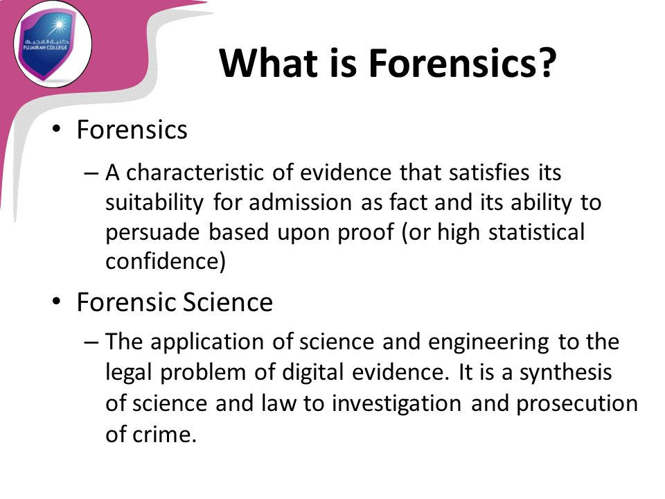 an overview of the process of forensic science and investigations Forensic science can add value to criminal investigations, court trials and justice   rather than on the use of forensic science in the criminal investigative process.