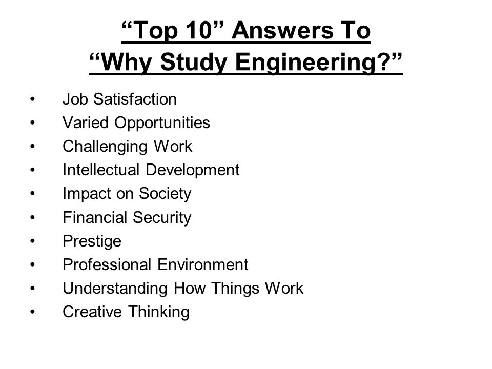 why i want to study petroleum engineering Here are some of the top places to study  bsc petroleum and natural gas  engineering – middle east technical university, turkey the bsc  in calculus or  similar, and two essays need to be submitted with your application.