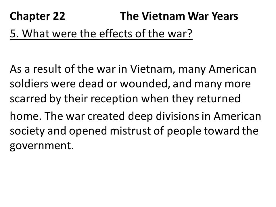 the effects of the vietnam war Economic policy and theory, elitism, embargoes and sanctions, environmental diplomacy, exceptionalism, extraterritoriality, foreign aid, freedom of the seas, gender.