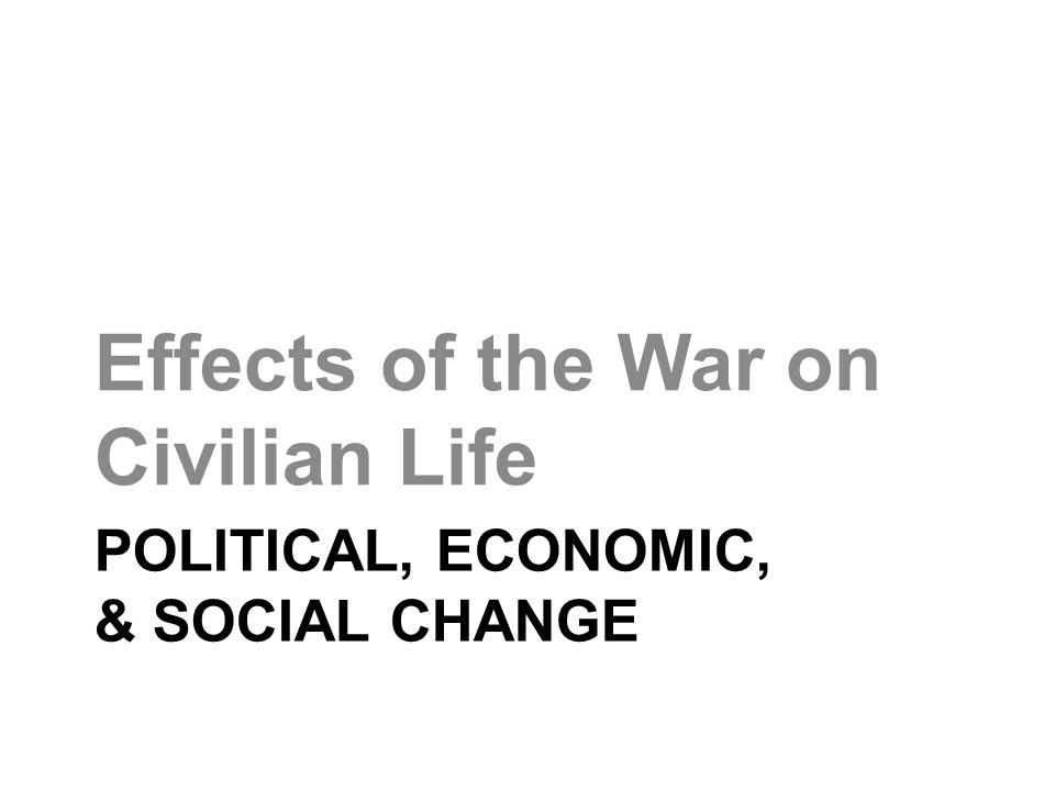 What are the effects of war on society?What are the effects of war on society?