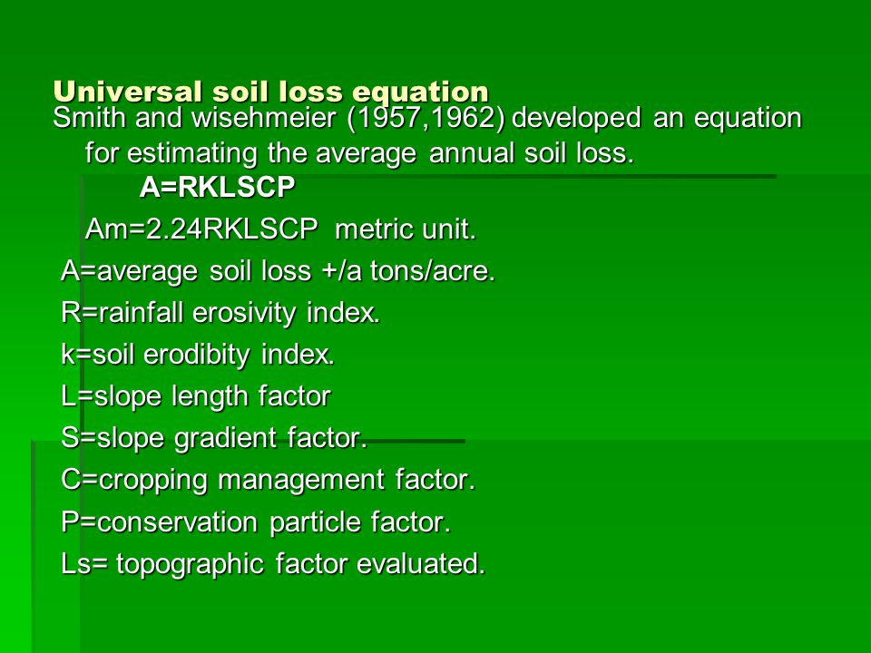 Age 505 soil and water conservation ppt video online for Soil k factor