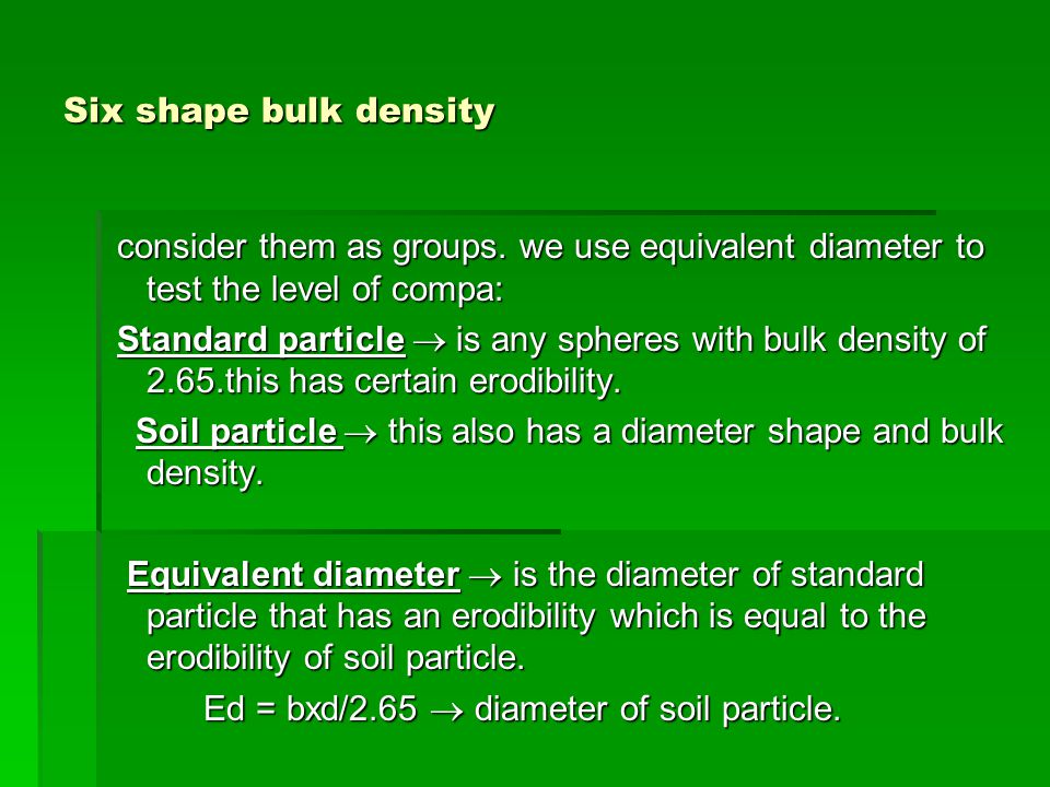 Age 505 soil and water conservation ppt video online for Soil bulk density