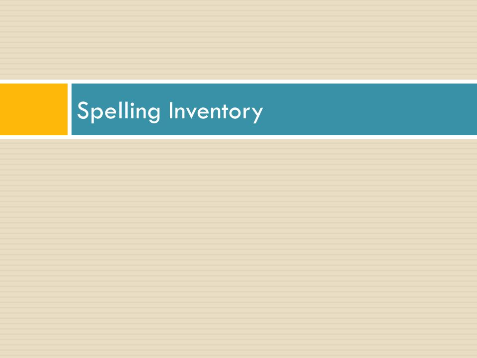 Spelling Inventory