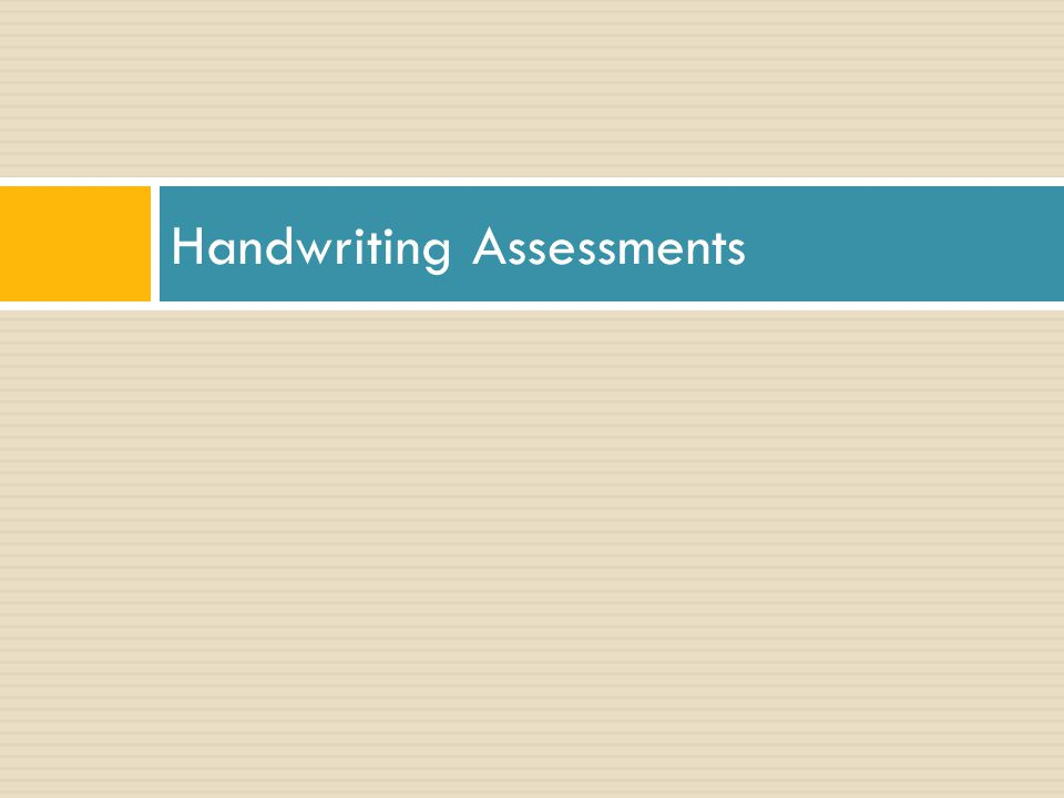 Handwriting Assessments