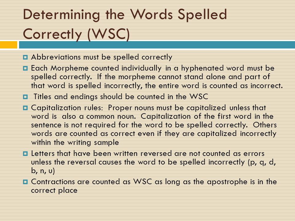 Determining the Words Spelled Correctly (WSC)