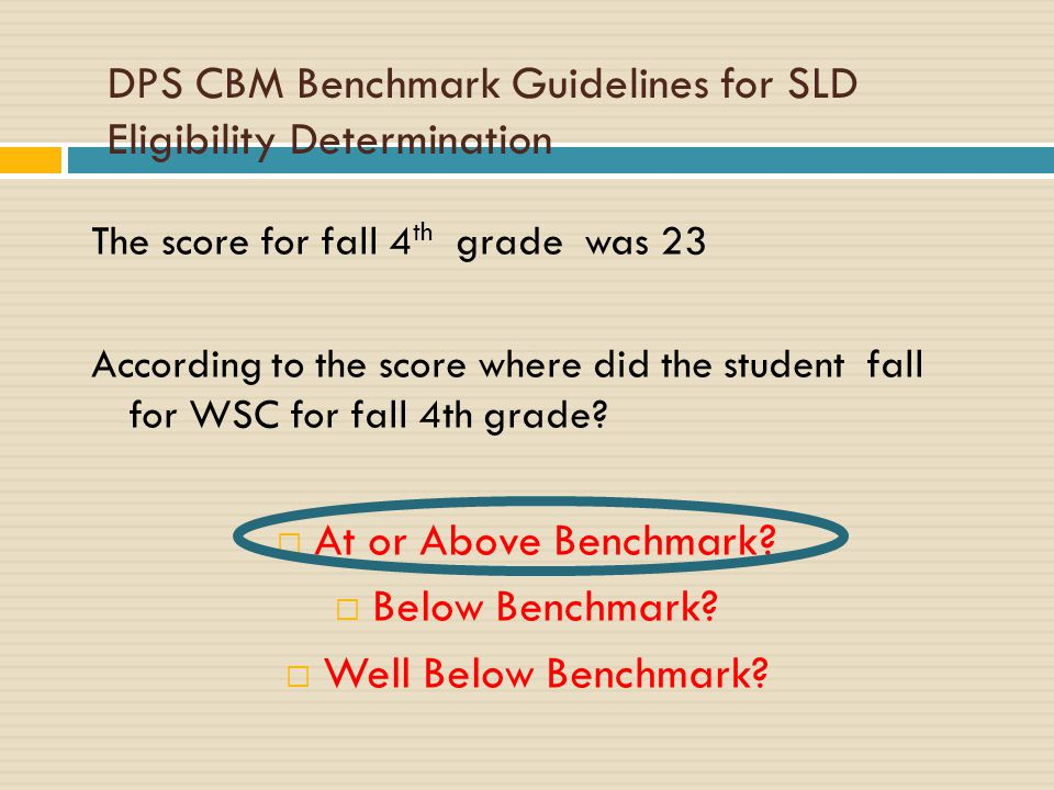 DPS CBM Benchmark Guidelines for SLD Eligibility Determination