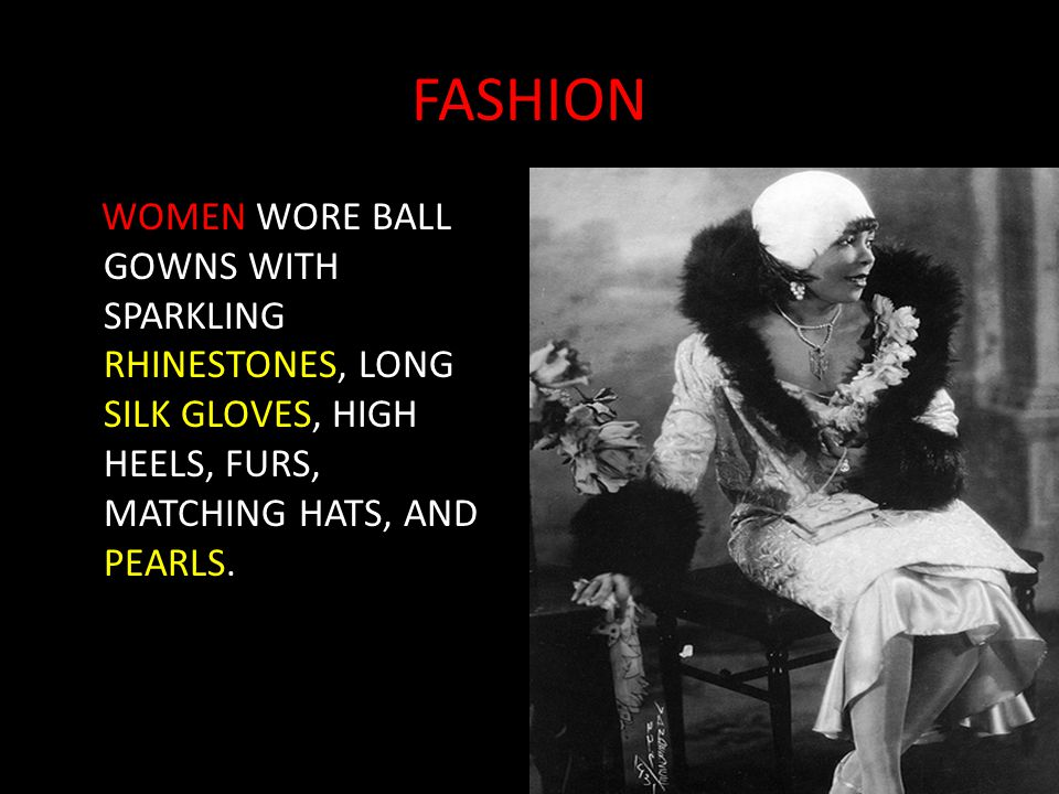 FASHION WOMEN WORE BALL GOWNS WITH SPARKLING RHINESTONES, LONG SILK GLOVES, HIGH HEELS, FURS, MATCHING HATS, AND PEARLS.