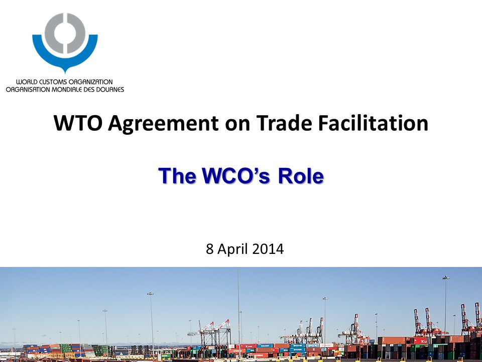 What is the wco the wco represents 179 customs administrations the wco represents 179 customs administrations across the globe that collectively process approximately 98 of world trade 3 main strengths platinumwayz