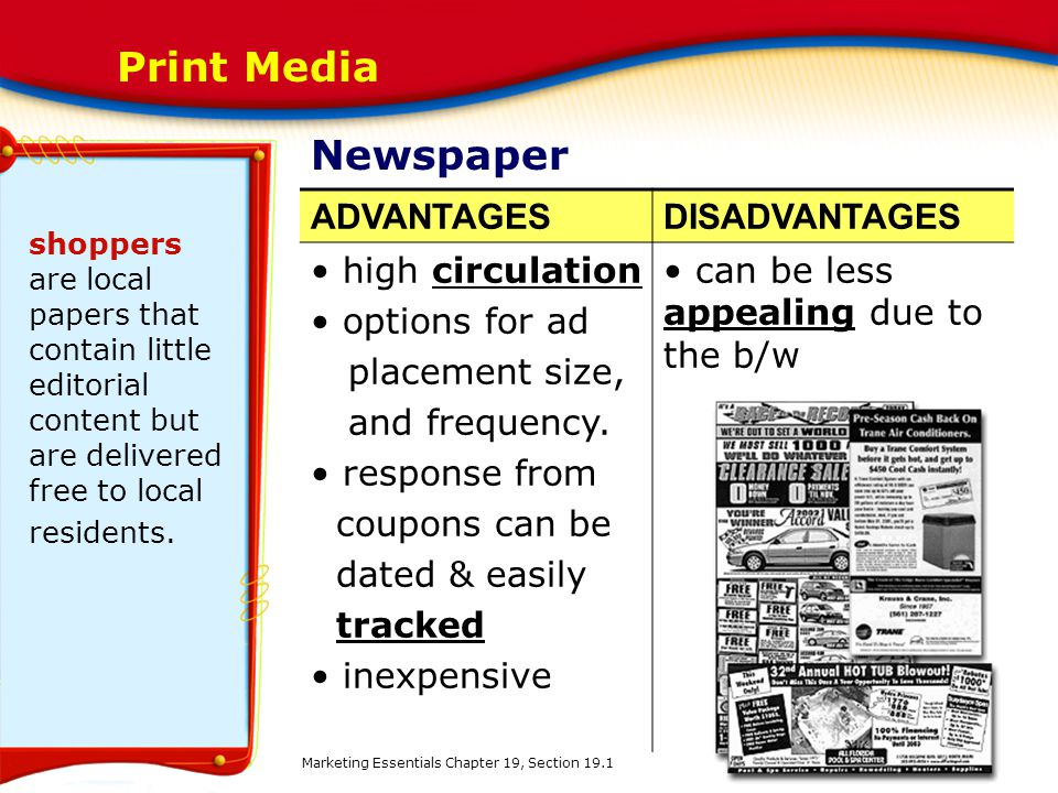 advantages disadvantages of newspaper The advantages and disadvantages of television may  too much of anything is bad for you that said, television has many advantages in addition to its disadvantages many people love television so much that they make their careers out of it a great example of this is a tv anchor  while the news can be informative and help you learn more.