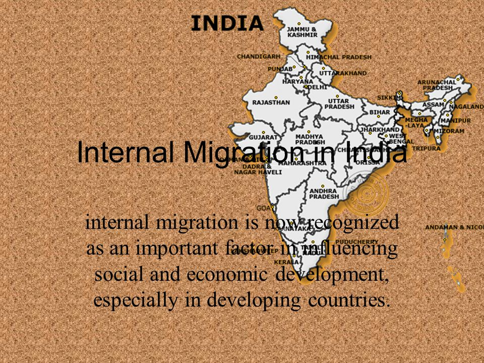 internal migration in india Internal migration in india powerpoint presentation, ppt - docslides- group 6 numrata navada | pankaj yadav | parul trivedi | pranita agrawal | yogendra.