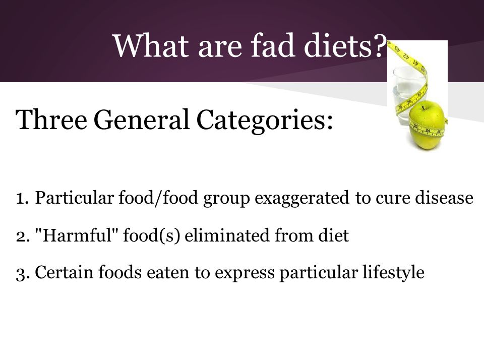 What Are Fad Diets Three General Categories