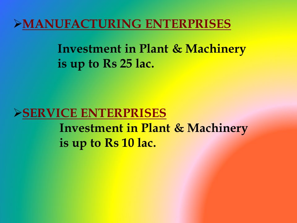 MANUFACTURING ENTERPRISES