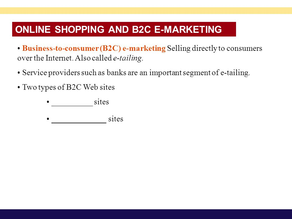 ONLINE SHOPPING AND B2C E-MARKETING