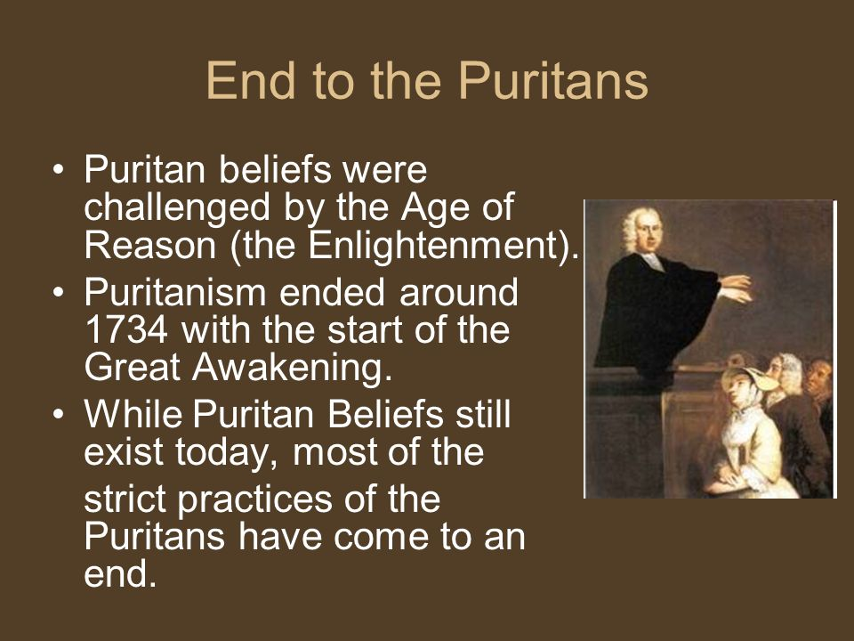 destruction of puritanism Puritanism bore within itself the seeds of it's own destruction the seventeenth century in american history witnessed the arrival of a devout religious group known as the puritans to the new england.
