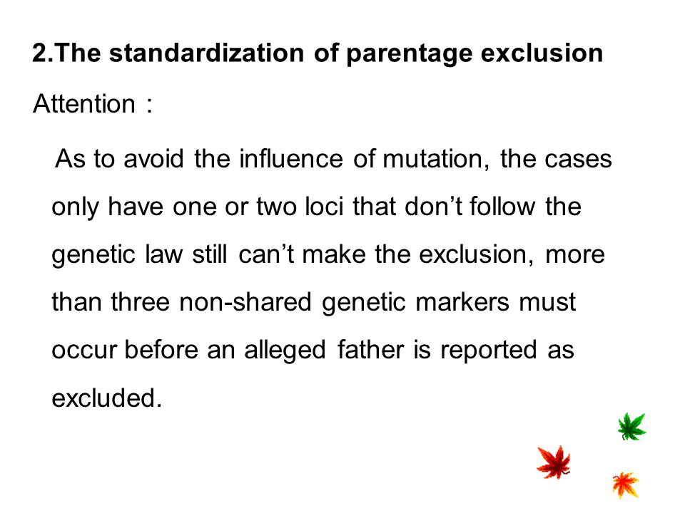 2.The standardization of parentage exclusion