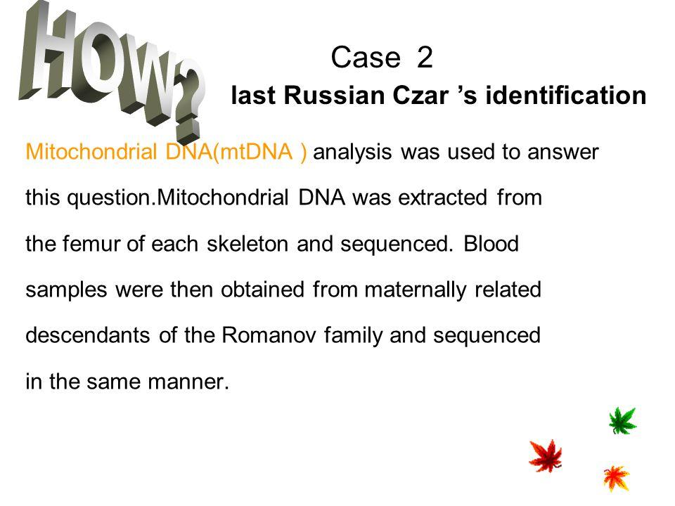 HOW Case 2 last Russian Czar 's identification