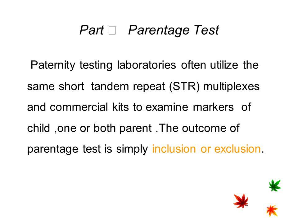 Part Ⅲ Parentage Test