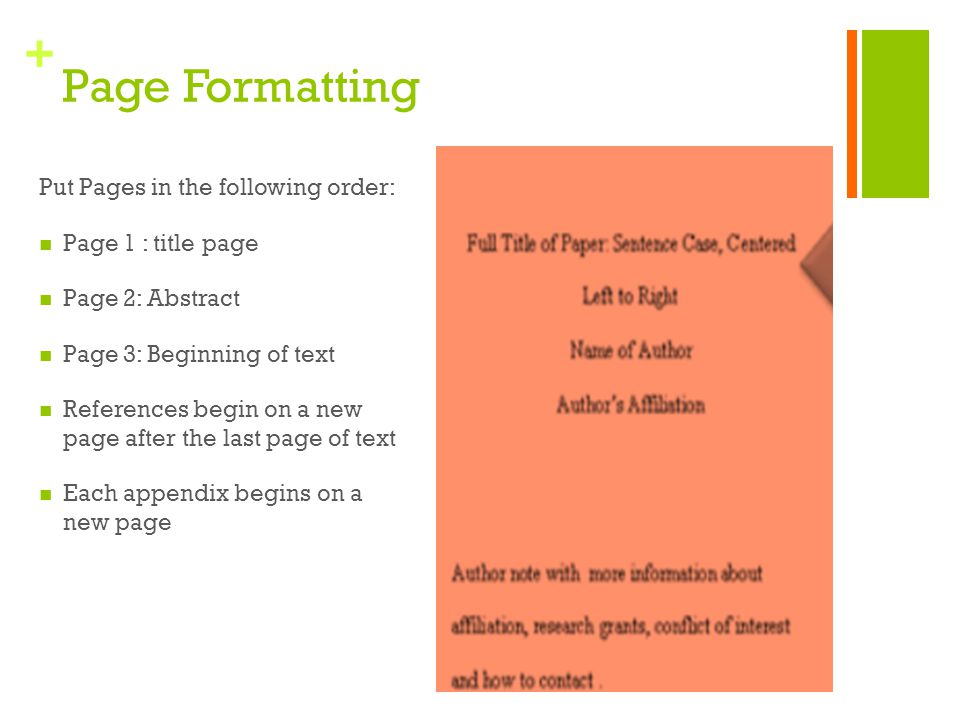 Page Formatting Put Pages in the following order: Page 1 : title page